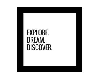 Explore. Dream. Discover, Inspirational Quote, Digital Download, Motivational Poster, Motivational Wall Decor, Printable, Wall Art, B&W