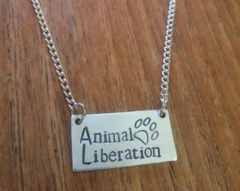 Animal Liberation ~Rectangular Pendant Necklace~Vegan, For The Animals, Animal Rights ~ Silver Handmade Hand Stamped Jewellery Jewelry Gift