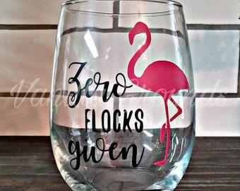 Zero flocks given flamingo stemless wine glass