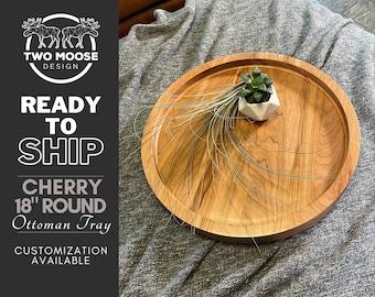 "18"" Round CHERRY Ottoman Tray -Ready to Ship - Circle Hardwood Oversized Cherry Serving Tray"