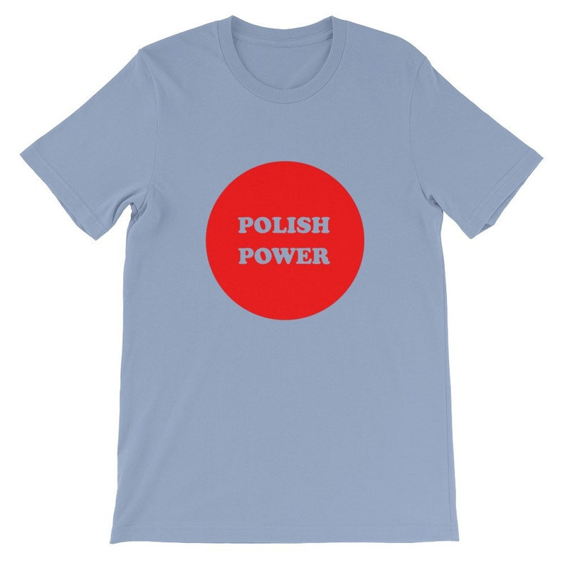 7604d57e045c2 Polish Power T shirt on a super soft Bella Canvas T shirt. 70's, Polka,  Poland, Polish, Funny, Color: Baby Blue, Frankie Yankovic