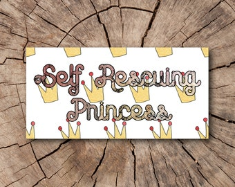 Self Rescuing Princess Bumper Stickers, Stickers  | Rep The Resistance