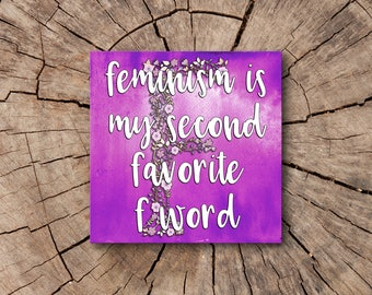 Feminism Is My Second Favorite F Word Refrigerator Magnets  | Rep The Resistance