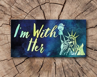 I'm with Her Statue of Liberty Window Decals, Bumper Stickers, Refrigerator Magnets, Car Magnets  | Rep The Resistance