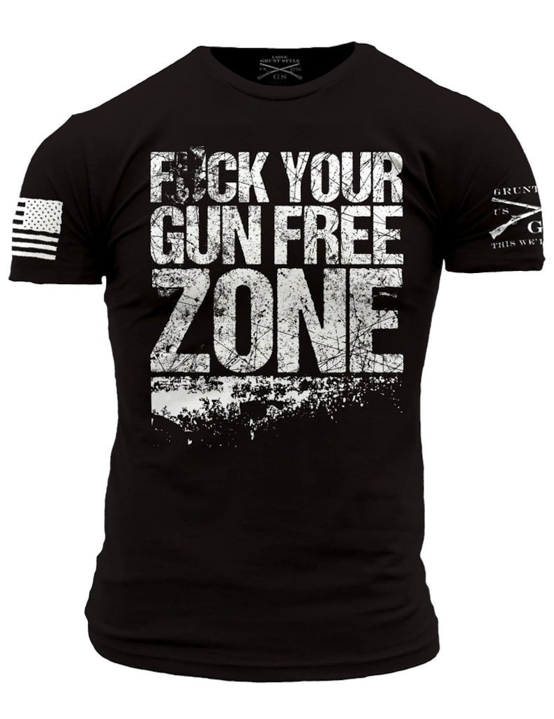 0ad16c46 Fck Your Gun Free Zone-Grunt Style graphic t-shirt | Etsy