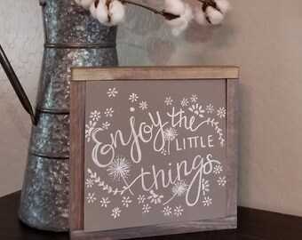 "chalk sign ""Enjoy the little things"""