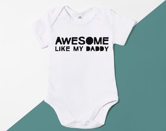 I May Look Like My Daddy But I Have My Mummy/'s Attitude  BabyGrow Baby Gift