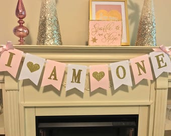 I am one Banner-Birthday Banner- First Birthday Photo Prop- Pink and Gold First Birthday