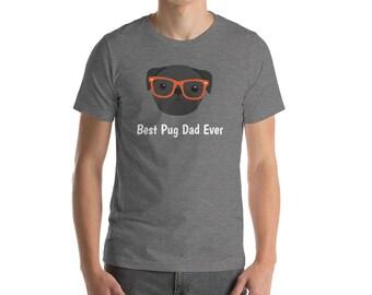 Personalized Pug Short-Sleeve Unisex T-Shirt, Pug T-shirt, Custom Dog T-shirt, Pug, Dog T-shirt, Pug Dad T-shirt, Best Dog Dad Ever T-shirt