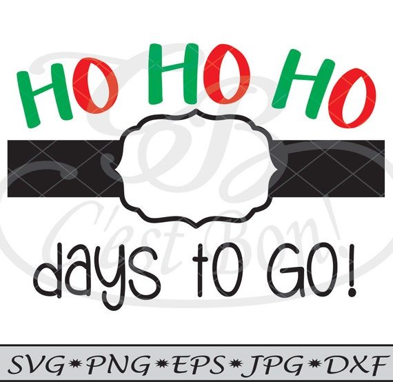 View Ho Ho Ho Christmas Countdown Svg Png Dxf Eps Cutting Files Image
