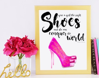 Give a Girl the Right Shoes and She Can Conquer the World Fashion Art Print | Marilyn Monroe Quote | Girl Boss Printable | Fashion Wall Art