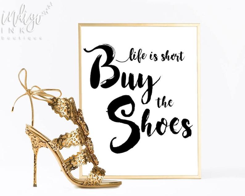 3cbc6a85da839 Life is Short Buy the Shoes Typography Art | Printable Wall Art | Teen Gift  | Fashion Art Print | Wall Art Quotes | Fashion Wall Art