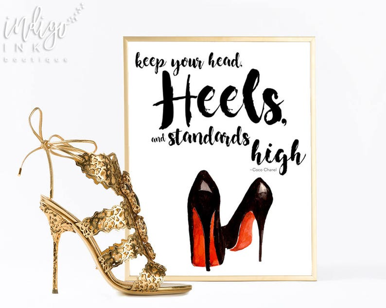 72bf52abd7ae8 Keep Your Head Heels and Standards High Inspirational Print | Etsy