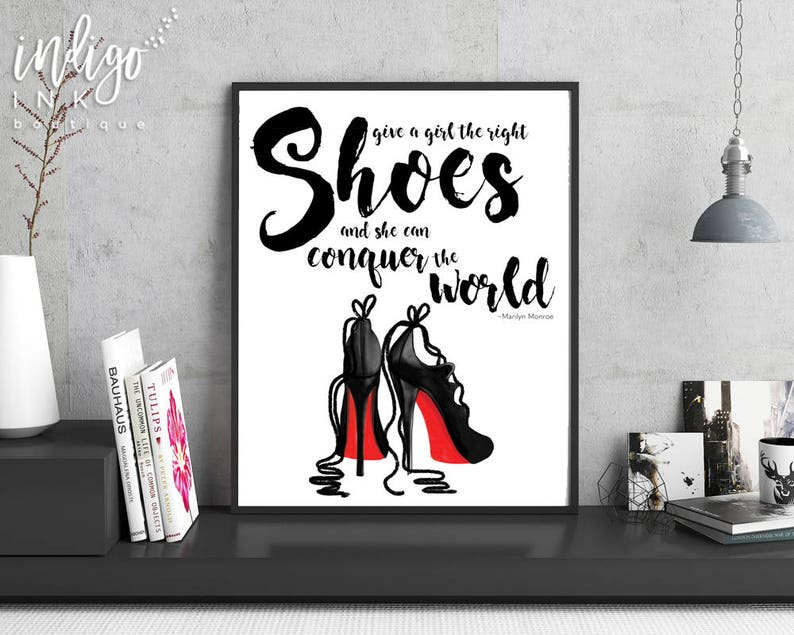 1c3fb5a61c3 Give a Girl the Right Shoes and She Can Conquer the World Fashion Quote |  Marilyn Monroe Décor | Girl Boss Art Print | Christian Louboutin