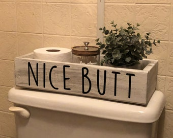Nice Butt Bathroom Decor, Bathroom Catch All, Toilet Paper Holder,  Farmhouse Bathroom Decor, Nice Butt, Nice Butt Wooden Box