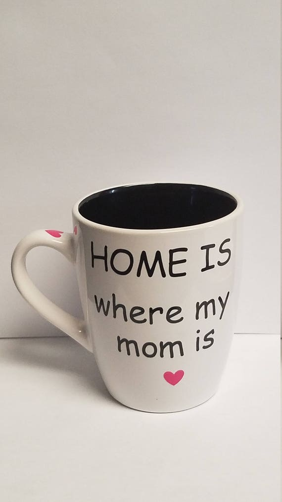 Home Is Where My Mom Is Coffee Mug States Distance Etsy