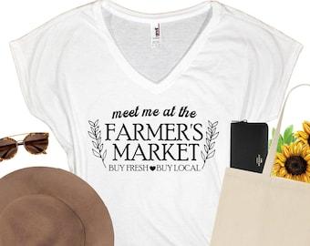 Meet me at the Farmer's Market   Farmer's Market Shirt   Farmer Shirt   Farm Fresh Food   Shop Local   Women Shirts   Cute Women Shirts