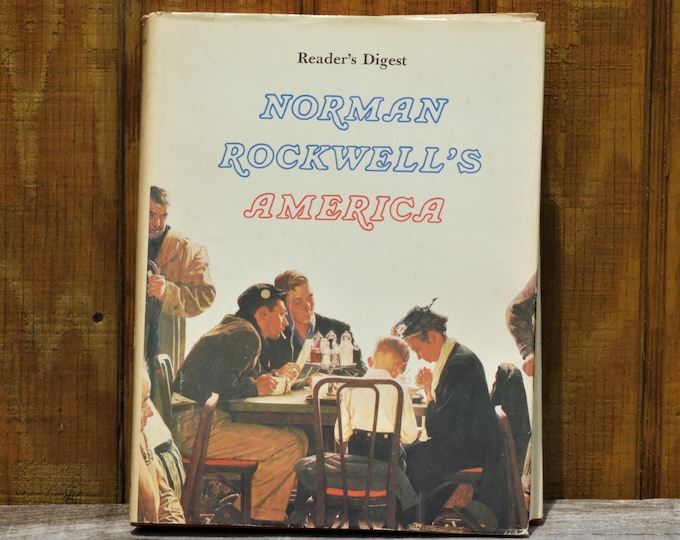 Vintage Art Book, Norman Rockwell's America, Americana Decoration, 1976 Hardback Collectible, Decorative Readers Digest, Artist Reference