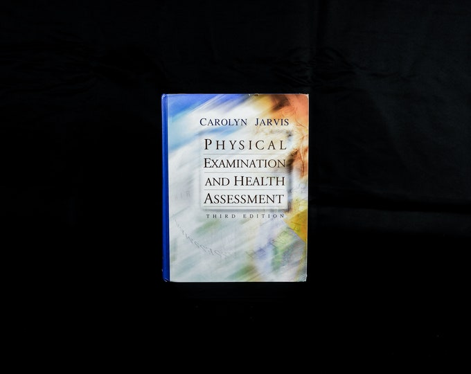 Vintage Nursing Book, Clinical Reference, Physical Examination and Health Assessment, 3rd Ed 2000, Hardback Text, Carolyn Jarvis, Home Decor