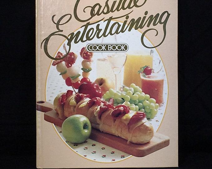 Vintage Entertaining Cookbook, 1981 First Printing Book, Casual Entertaining Cook Book, Better Homes and Gardens Book, Hardback Recipe Book