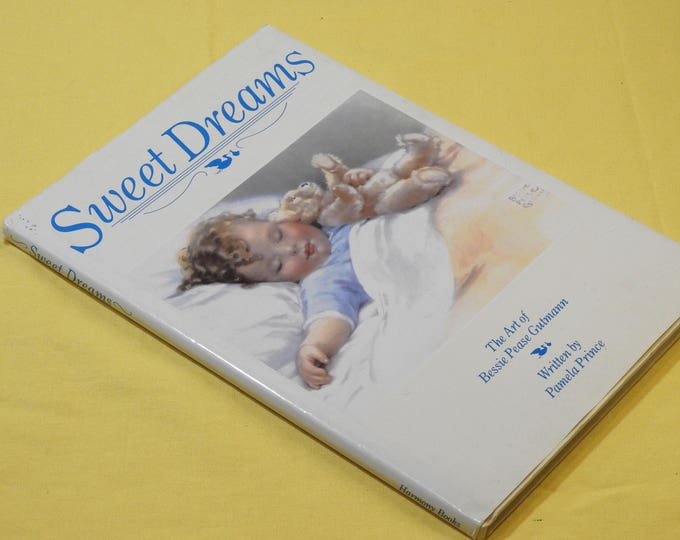 Vintage 1985 Art Book by Pamela Prince, Sweet Dreams: The Art of Bessie Pease Gutmann, Harmony Books, White Decorative Collectible