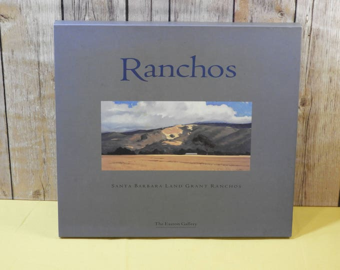 Vintage Ranchos: Santa Barbara Land Grant Ranchos First Edition Book,Gray Art Easton Gallery 1996 History, Oil Painting & Pictures Reference