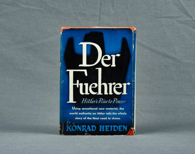 Vintage Hitler Book, 1944 Der Fuehrer, Hitlers Rise to Power, First Edition, Konrad Heiden, Blue Hardback Biography, Collectible Literature