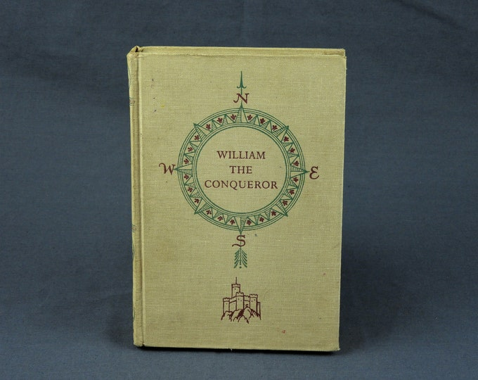 Vintage Historical Biography, William The Conqueror, 1959 First Printing, Children's Book, Landmark Series, King of England, Gray Home Decor