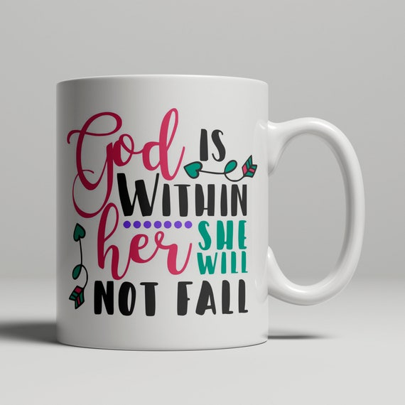 God Is Within Her She Will Not Fall Christian Mug Religious