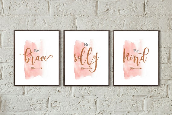 Be brave be silly be kind teen bedroom decor pink rose gold | Etsy