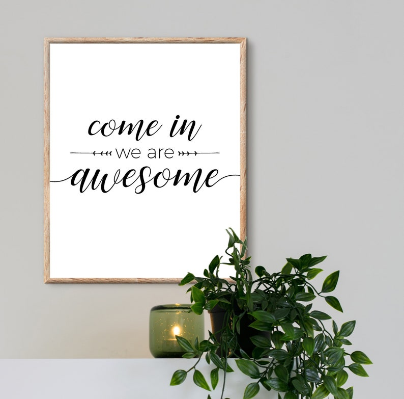 come in we re awesome wall decor entryway signs