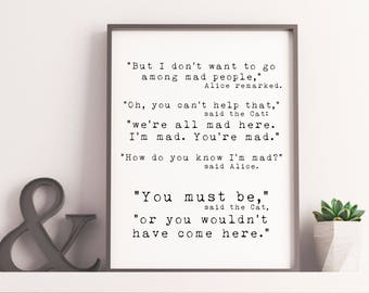 Office Wall Art, Alice In Wonderland Quote Print, Weu0027re All Mad Here