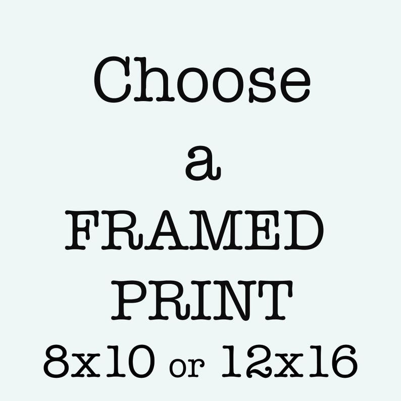 Custom Framed Quote Print Any Print As Framed Wall Art 8X10 image 0