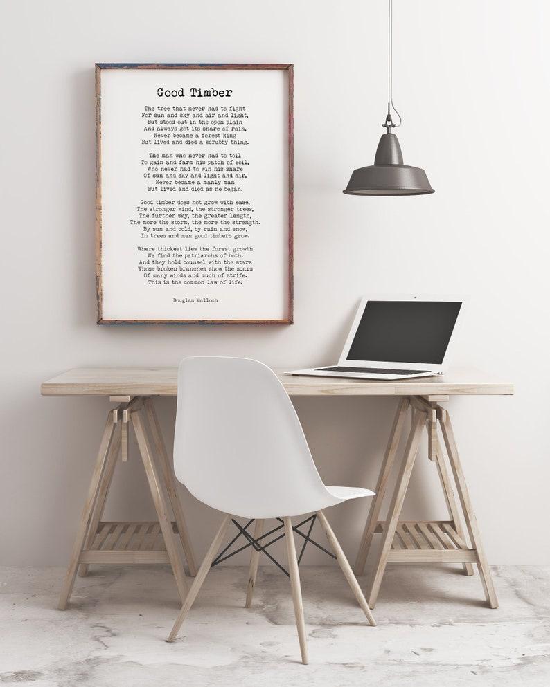 Good Timber Poem LDS Gift, Thomas S Monson Mormon Quote, Douglas Malloch  Print Inspirational Gift, Unframed