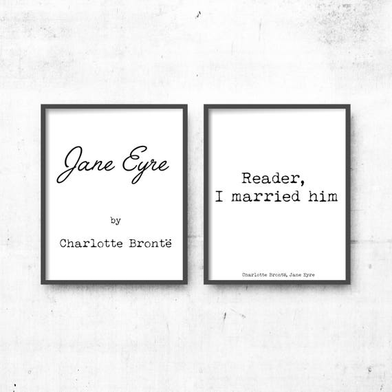 I Married Him Print Quote Framed Jane Eyre Book Page Art Reader