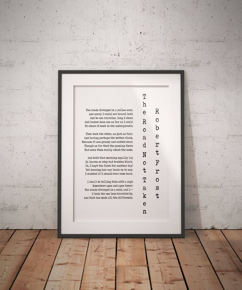 I Always Wanted To Lie Down On Floor Of >> Robert Frost Quote Poetry Wall Art Road Less Travelled Poem Etsy