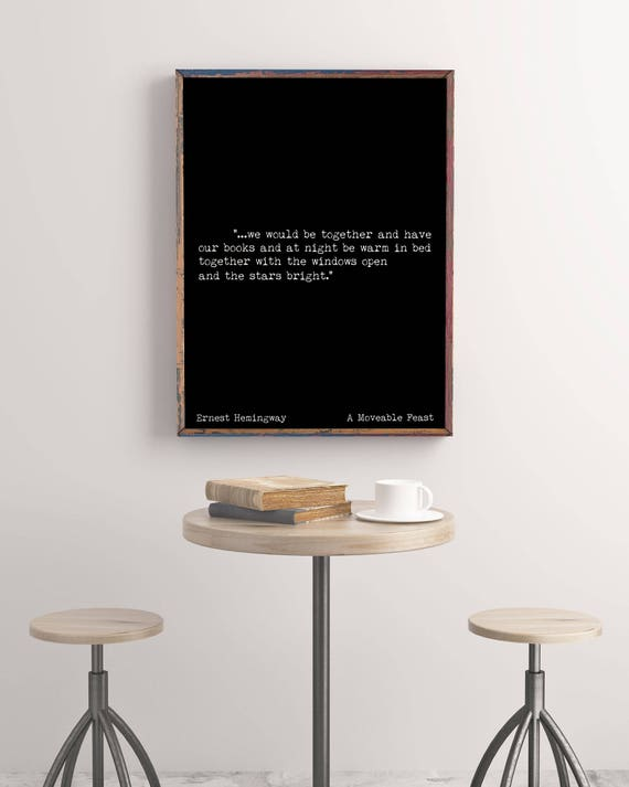Romantic Art Print Ernest Hemingway Quote Print Love Quote Etsy