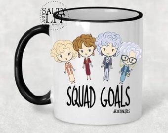6989092975f Squad Goals Coffee Mug