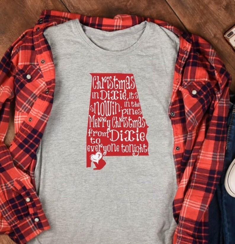Christmas In Dixie Shirt.Christmas In Dixie Shirt Alabama Shirt Dixie Shirt Christmas Shirt Alabama Tshirt