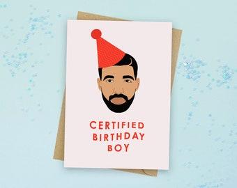 Drake Birthday Card - Certified Lover Boy Card - Certified Birthday Boy/Girl Drake Card - Certified Lover Boy - Drake Card - Drizzy