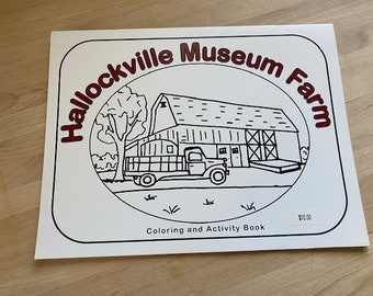 Hallockville Museum Farm Coloring and Activity Book