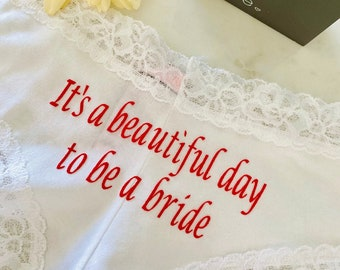 It's a beautiful day to be a Bride white Victoria Secret Cheeky Personalized Panties * FAST SHIPPING * Bridal Lingerie   Wedding Panties
