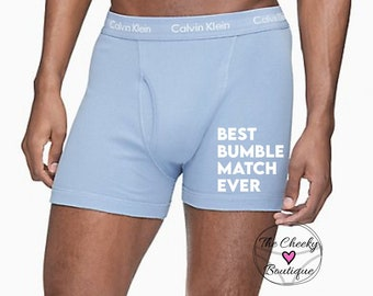 Best Bumble Match Ever Light Blue Calvin Klein Boxer Briefs    FAST SHIPPING   Birthday Day Gift for Him   Gag Gift for Him