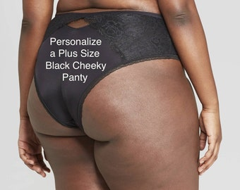 Personalized Panties Plus Size  Black Cheeky with Lace  * FAST SHIPPING * - Sizes X, XL, 2XL, 3XL and 4XL