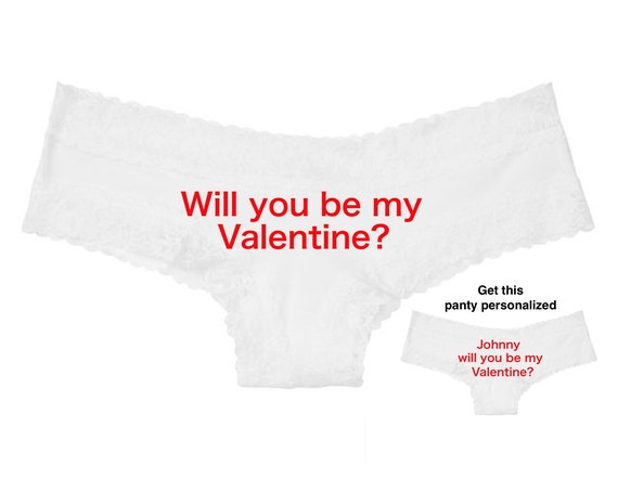 Will you be my valentine white Victoria Secret Cheeky Panty / Get it personalized for FREE / *FAST SHIPPING*