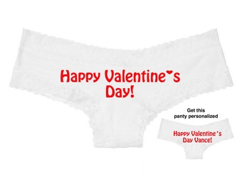 Happy Valentine's Day white Victoria's Secret cheeky panty / Get it personalized for FREE / * FAST SHIPPING*