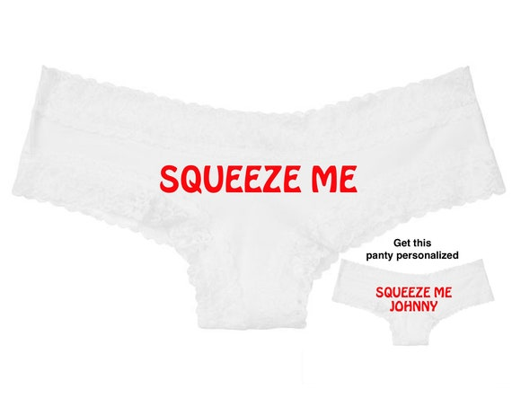 Squeeze Me white Victoria's Secret cheeky panty / Get it personalized for FREE / * FAST SHIPPING*