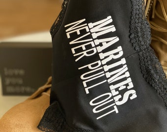 Marines Never Pull Out Black Personalized Panties * FAST SHIPPING * Military Wife, Girlfriend, Welcome Home Gift | NEW Plus Size Options