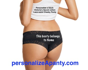 Personalize a Victoria Secret Black Cheeky Panty - This Booty Belongs to {Name} *FAST SHIPPING* Birthday, Bachelorette, Bridal Shower Gift