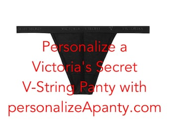 Personalize a Victoria Secret cotton black V-string Panty * FAST SHIPPING *  Bridal Shower Gift, Brides lingerie, bachelorette gift